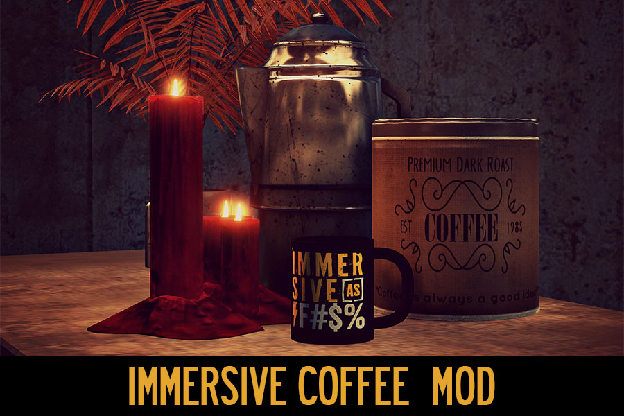 Immersive Coffee Mod